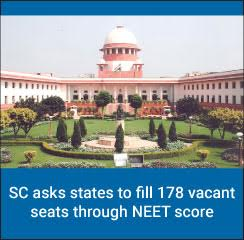 SC asks states to fill 178 vacant seats through NEET score