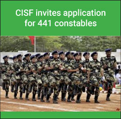 CISF invites application for 441 constables