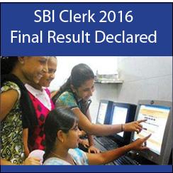 SBI Clerk 2016 Final result declared on October 27