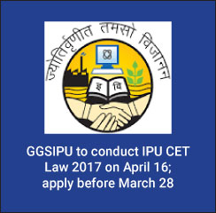 IPU CET Law 2017: GGSIPU to conduct exam on April 16; apply before March 28