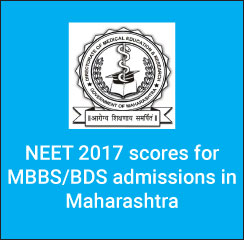 NEET 2017 scores valid for MBBS/ BDS admissions in Maharashtra