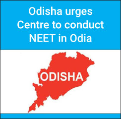 Odisha urges Centre to conduct NEET in Odia