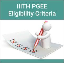IIITH PGEE Eligibility Criteria 2017
