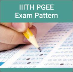 IIITH PGEE Exam Pattern 2017