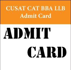 CUSAT CAT BBA LLB Admit Card 2017