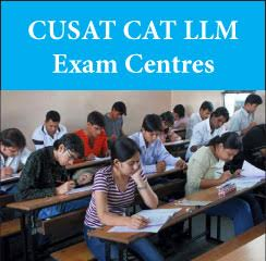 CUSAT CAT LLM Exam Centres 2017