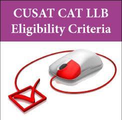 CUSAT CAT LLB Eligibility Criteria 2017