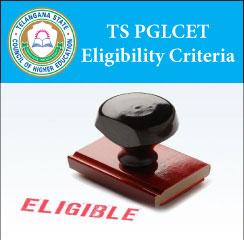 TS PGLCET Eligibility Criteria 2017