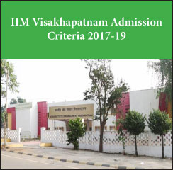 IIM Visakhapatnam Admission Criteria 2017-19: 40 per cent weightage assigned to WAT-PI