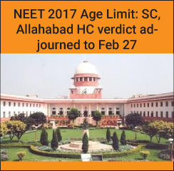 NEET 2017 Age Limit: SC, Allahabad HC to pass verdict on February 27