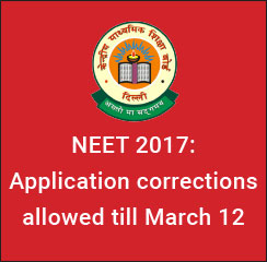 NEET 2017 Application corrections allowed till March 12