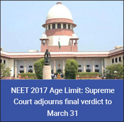 NEET 2017 Age Limit: Supreme Court adjourns final verdict to March 31
