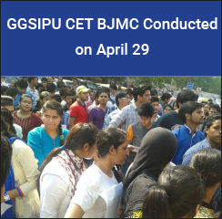 GGSIPU conducts BJMC CET; results on May 16