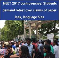 NEET 2017 controversies: Candidates demand retest over claims of paper leak, language bias