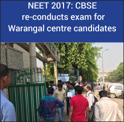 NEET 2017: CBSE re-conducts exam for Warangal centre candidates