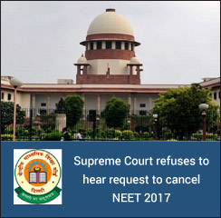 NEET 2017: SC refuses to hear request on cancelling medical entrance exam for now