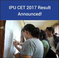 IPU CET 2017 Result Announced!