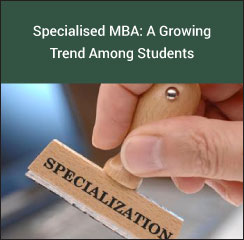 Specialised MBA: A Growing Trend Among Students