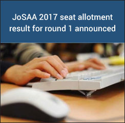 JoSAA 2017 seat allotment result for round 1 announced
