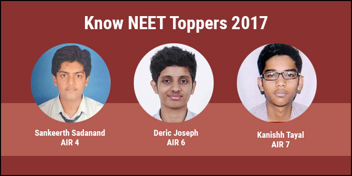 NEET 2017: Know the Toppers