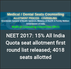 NEET 2017: 15% All India Quota seat allotment first round list released; 4018 seats allotted