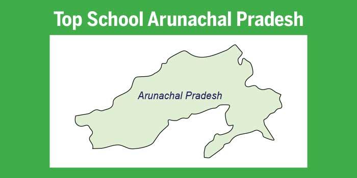 Top schools in Arunachal Pradesh 2017