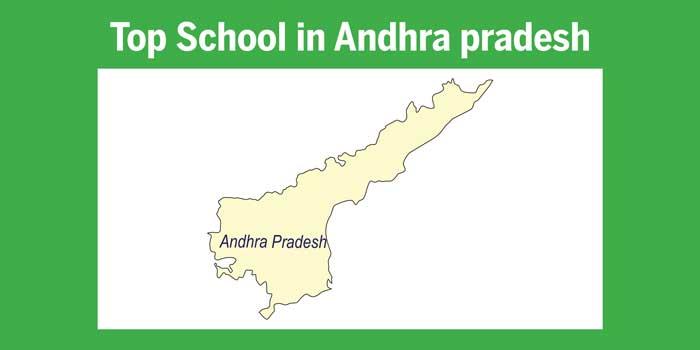 Top schools in Andhra Pradesh 2017