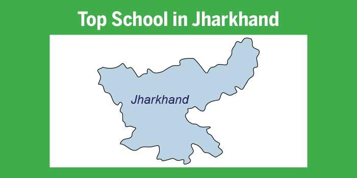 Top schools in Jharkhand 2017