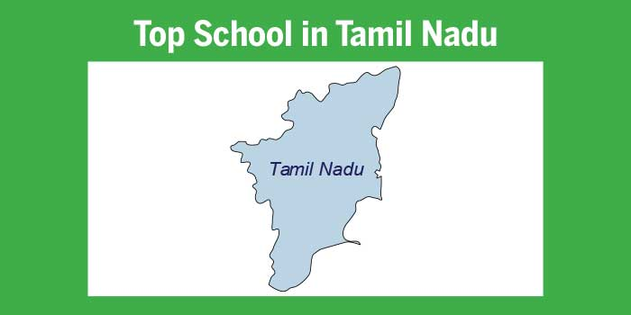Top schools in Tamil Nadu 2017