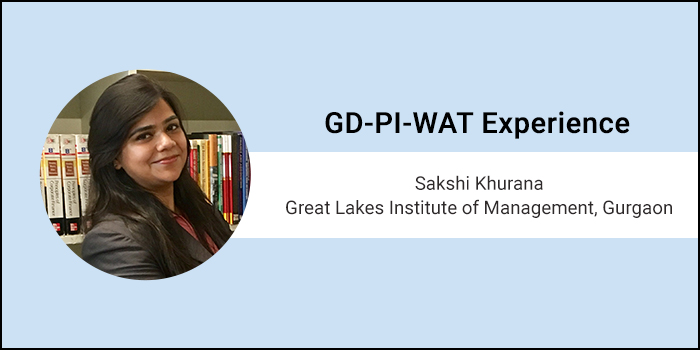 """How to crack PI-WAT: """"It's all about maintaining your calm and staying confident,"""" says Sakshi Khurana of Great Lakes Institute of Management, Gurgaon"""