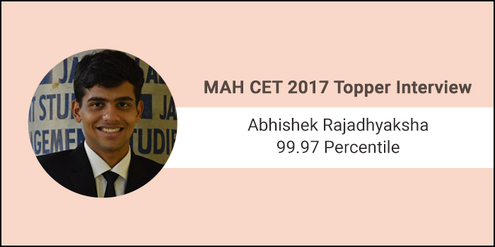 MAH CET 2017 Topper Interview: Speed and question selection are the keys to crack MAH CET exam, says 99.97 percentiler Abhishek Rajadhyaksha