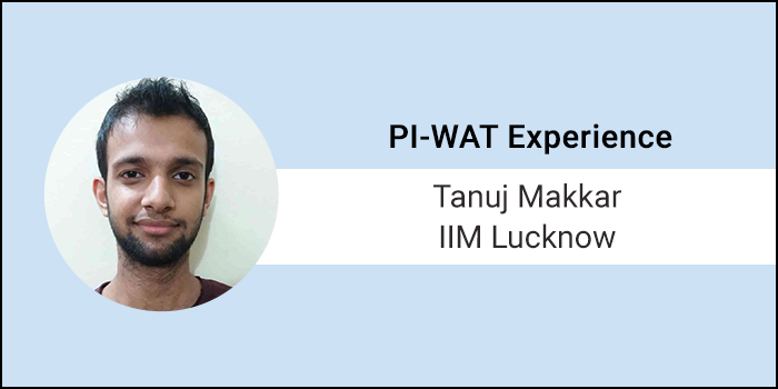 """How to crack PI-WAT: """"Clarity of goals post MBA is important for clearing PI"""", says Tanuj Makkar of IIM Lucknow"""