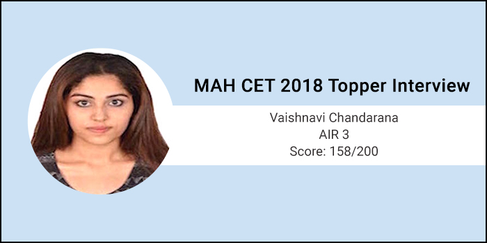 MAH CET 2018 Topper interview: MAH CET is an exam of both high speed and high accuracy, says AIR-3 Vaishnavi C