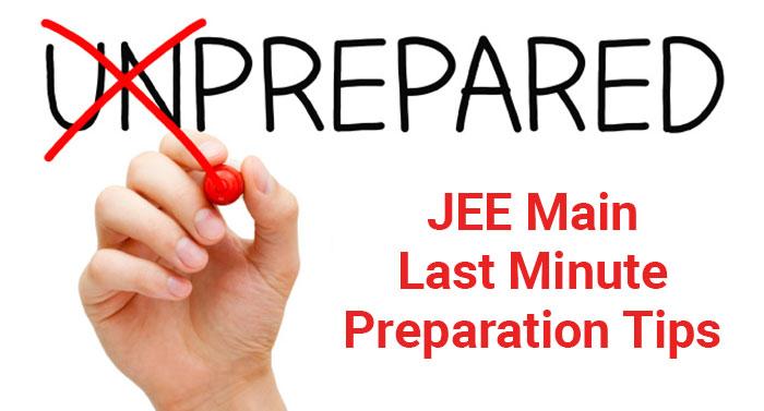 JEE Main 2018 Last Minute Preparation Tips
