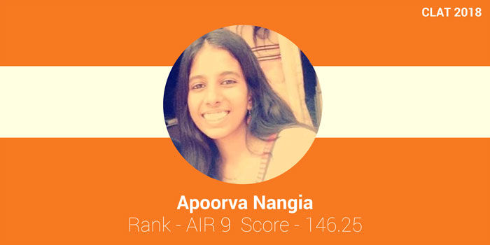 CLAT 2018 Topper Interview: An advance CLAT preparation planning and sticking to plan led me to success, says Apoorva Nangia, AIR 9