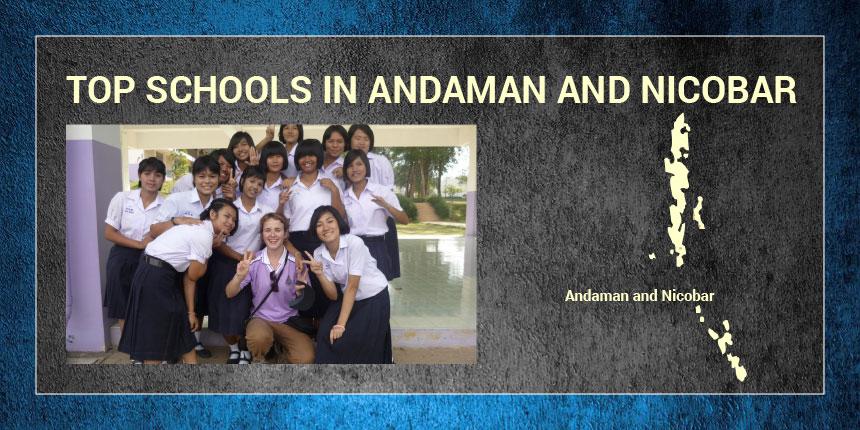 Top Schools in Andaman & Nicobar Islands 2019