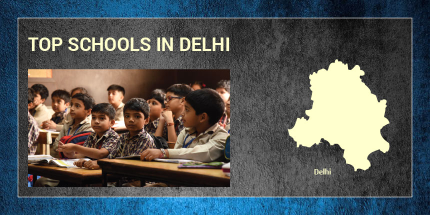 Top schools in Delhi 2019