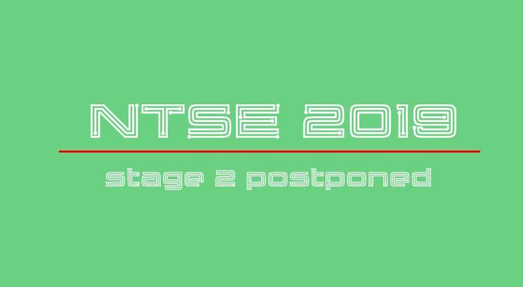 NTSE 2019 stage 2 exam date postponed; to be held on June 16