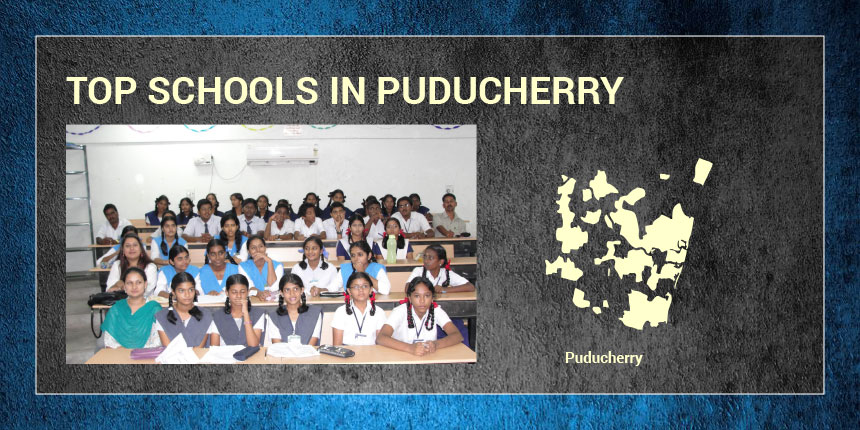 Top Schools in Puducherry 2019
