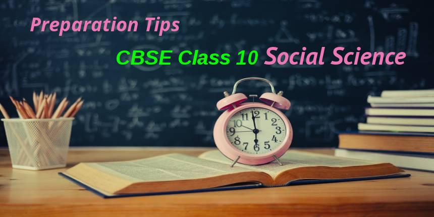 How to Prepare for CBSE Class 10 Social Sciences Exam?