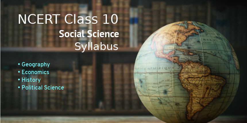NCERT Syllabus for class 10 social science