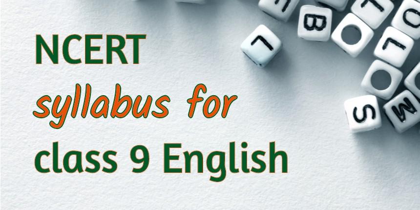 NCERT Syllabus for class 9 English