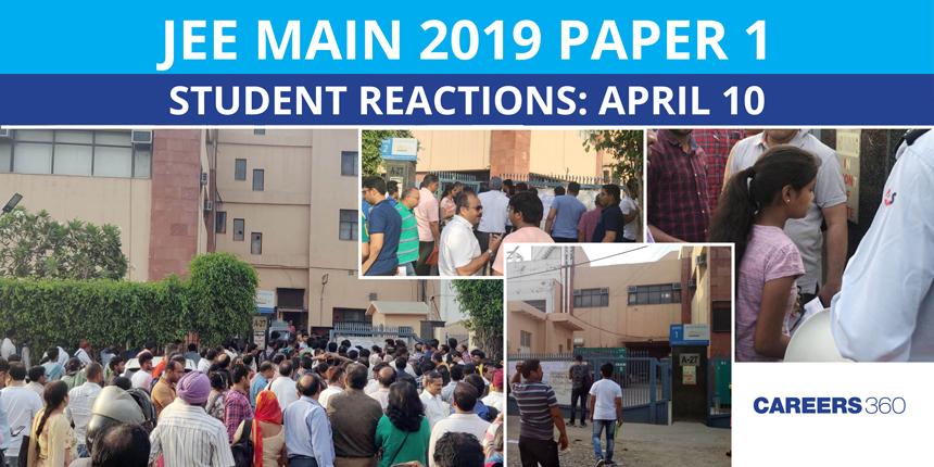 JEE Main 2019 Paper 1 Student Reactions: April 10
