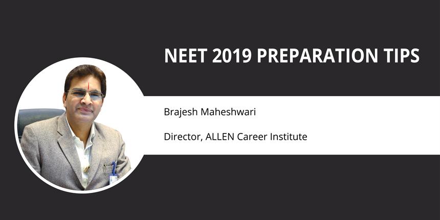 NEET 2019 Preparation Tips by Brajesh Maheshwari, Allen Kota