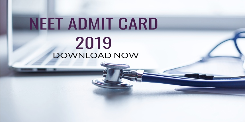 NEET admit card released by NTA; Download at ntaneet.nic.in