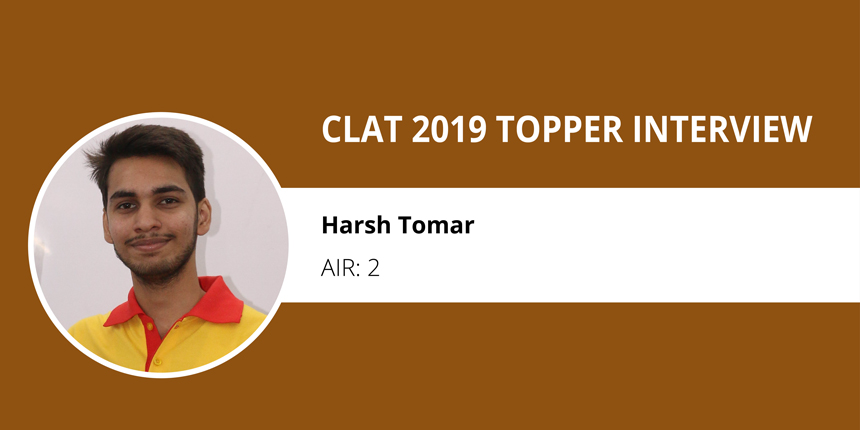 CLAT 2019 Topper Interview: 'Keep it simple and stay focused' says Harsh Tomar, AIR 2
