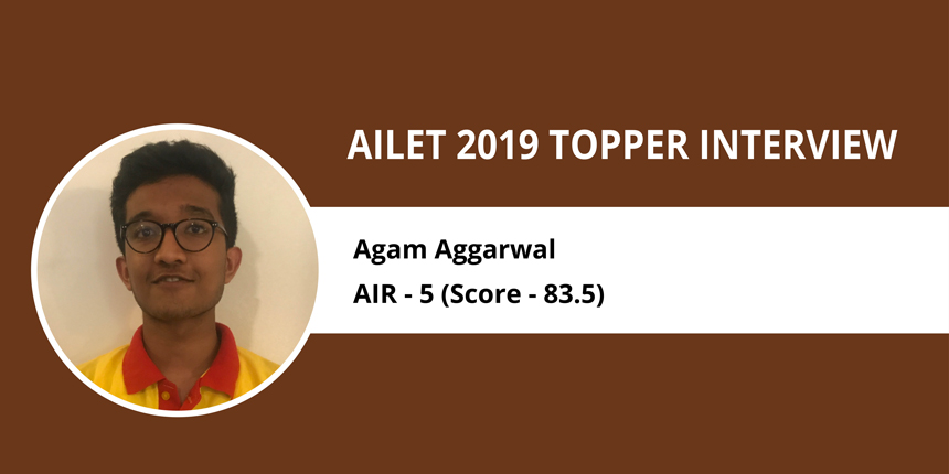 """AILET 2019 Topper Interview: Agam Aggarwal (AIR 5) """"Coaching is helpful but not necessary"""""""