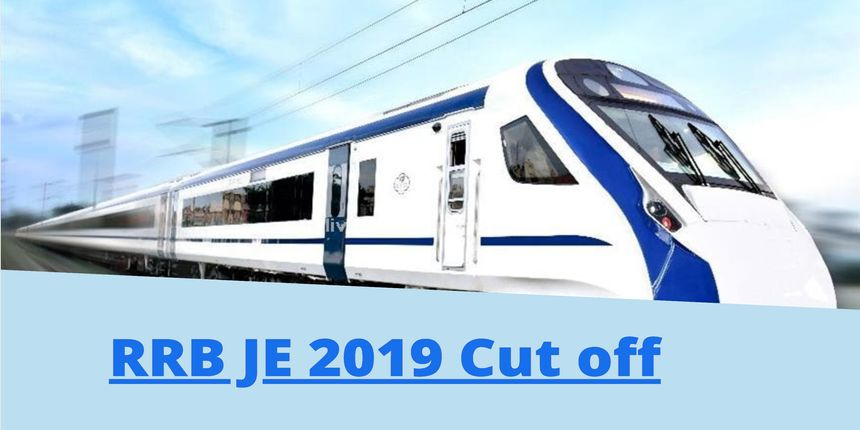 RRB JE Cut off 2019