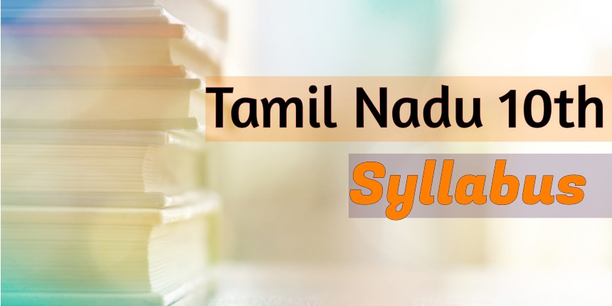 Tamil Nadu 10th Syllabus 2020