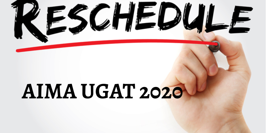 AIMA reschedules UGAT 2020 - registration for PBT and CBT mode discontinued